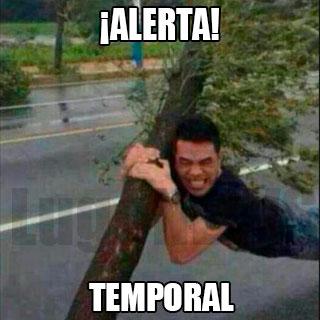 ¡Alerta! Temporal